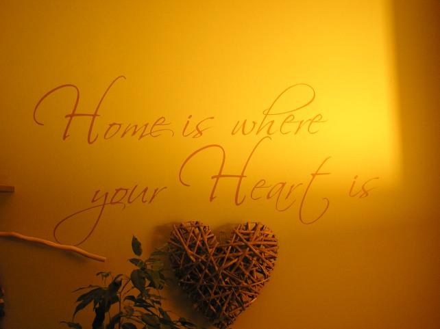 a to napis w salonie u mnie w domu..zakochałam się w nim i stwierdziłam że muszę mieć:-)